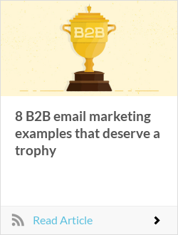 8 B2B email marketing examples that deserve a trophy