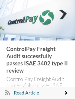 ControlPay Freight Audit successfully passes ISAE 3402 type II review