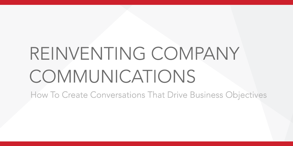 Reinventing Company Communications