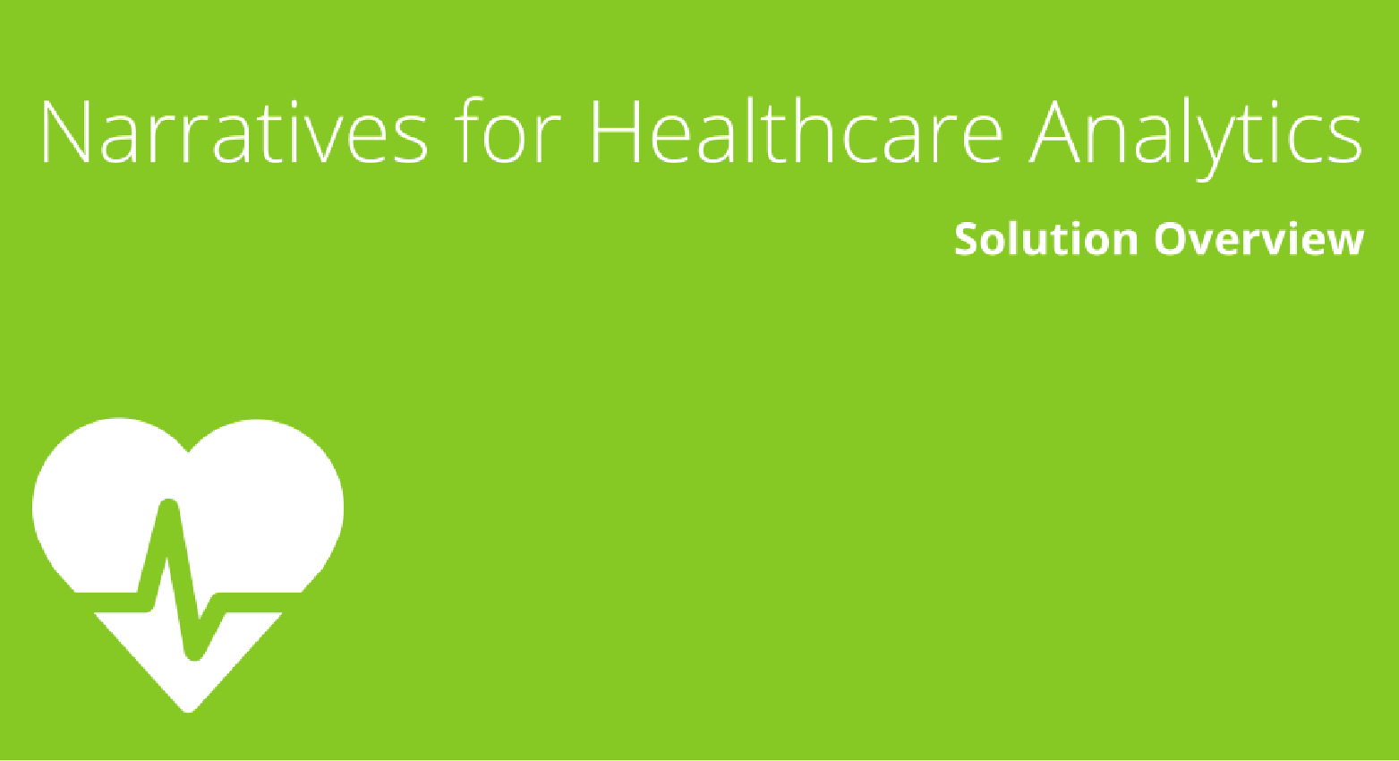 Narratives for Healthcare Analytics Solution Overview