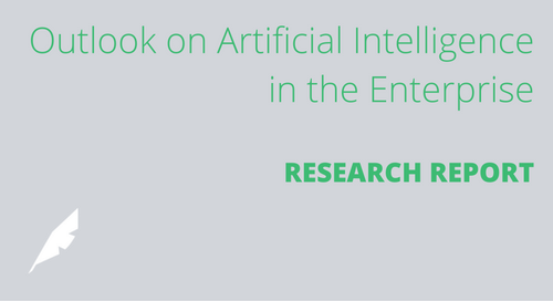 Outlook on Artificial Intelligence in the Enterprise [Research Report]