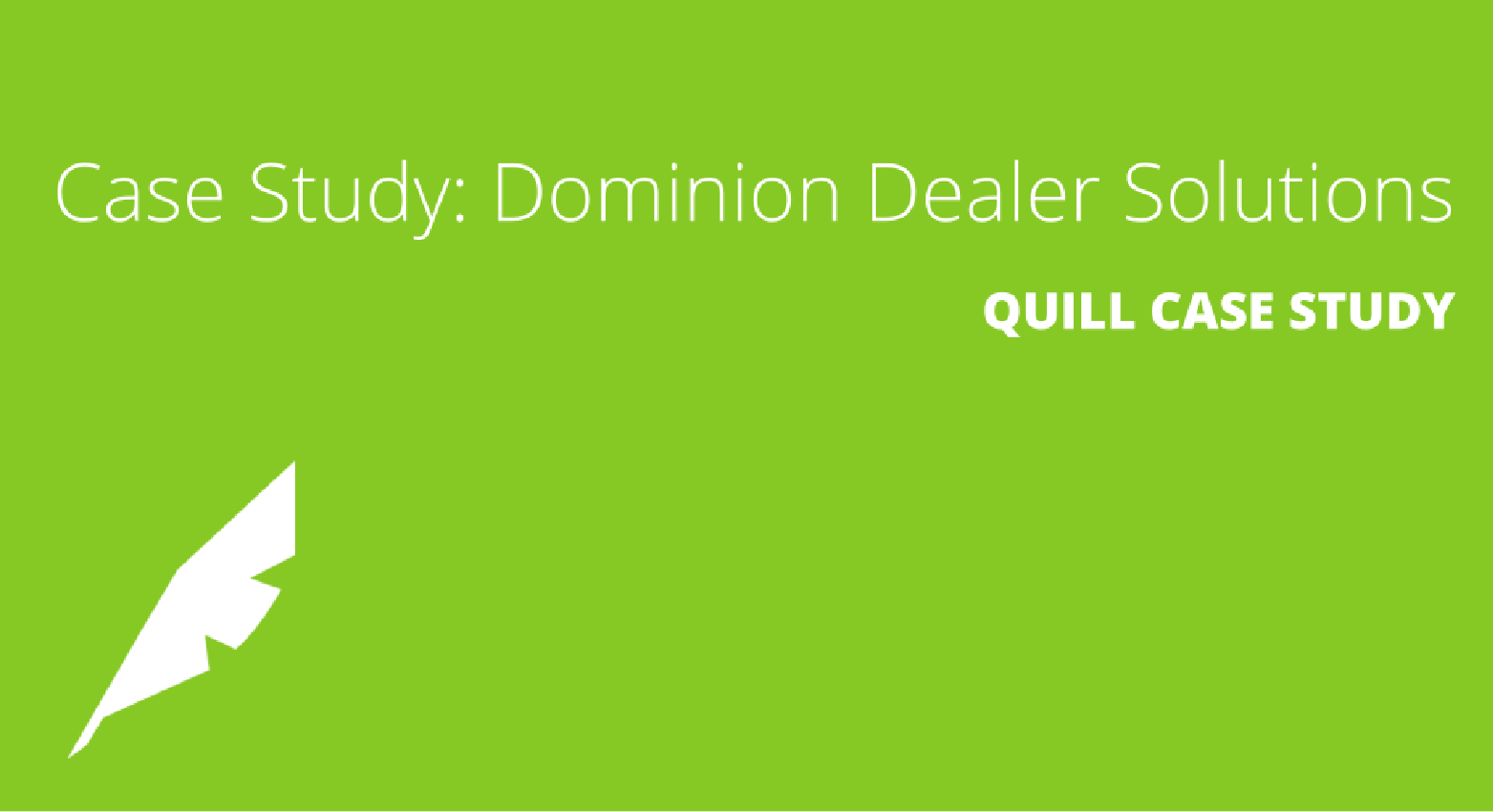 Case Study: Dominion Dealer Solutions