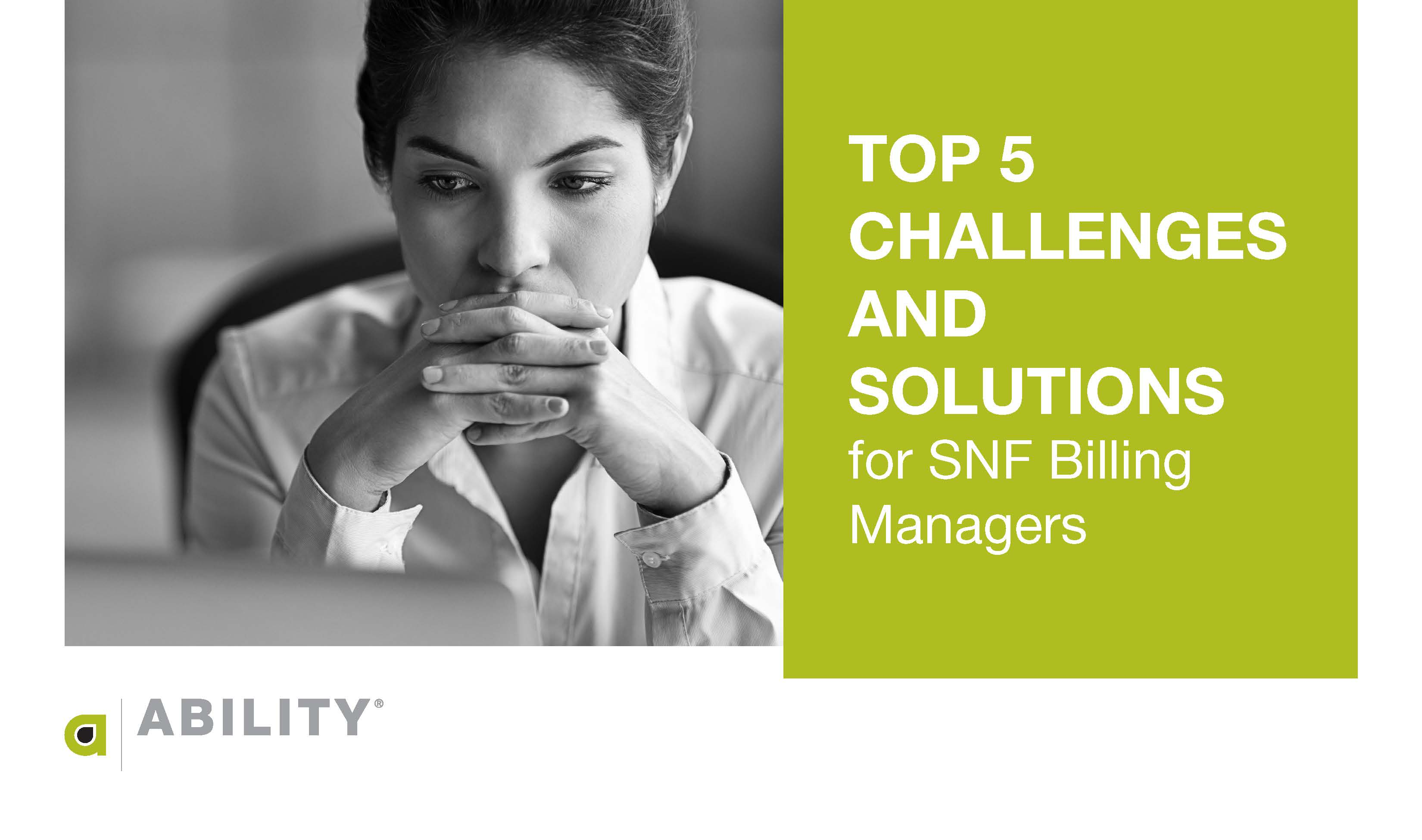 Top 5 Challenges and Solutions for SNF Billing Managers