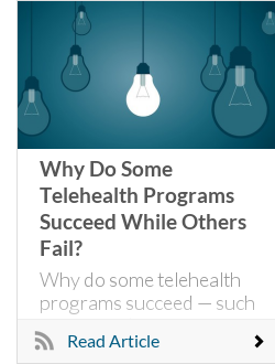 Why Do Some Telehealth Programs Succeed While Others Fail?