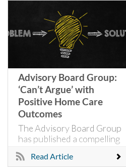 Advisory Board Group: 'Can't Argue' with Positive Home Care Outcomes