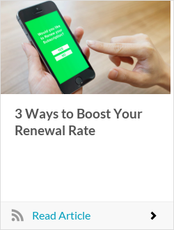 3 Ways to Boost Your Renewal Rate
