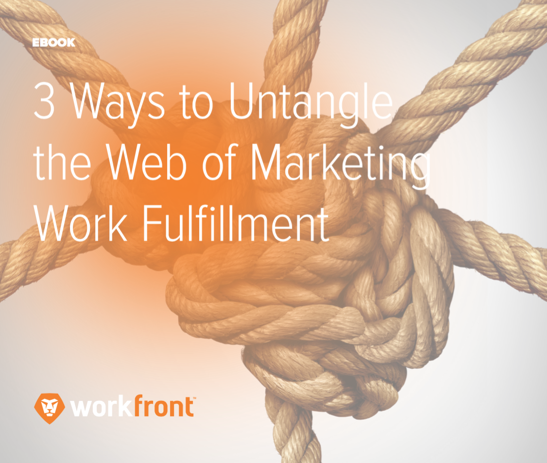 3 Ways to Untangle Work Fulfillment