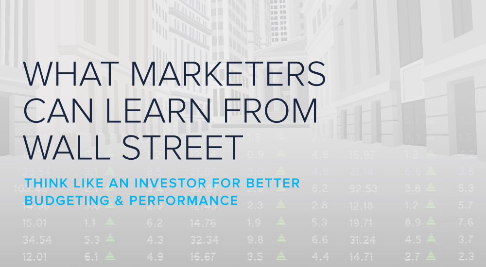 What Marketers Can Learn from Wall Street