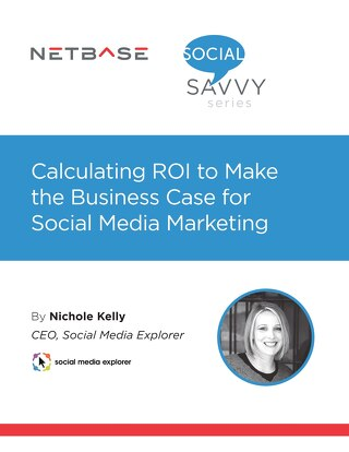 Calculating ROI to Make the Business Case for Social Media Marketing