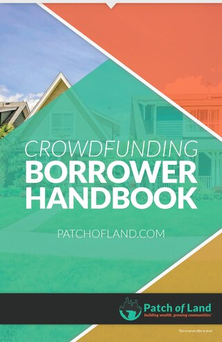 Patch of Land - Crowdfunding Borrower Handbook