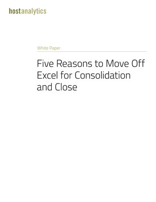 Five Reasons to Move Off Excel for Consolidation and Close