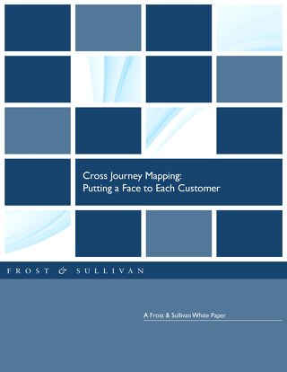 Cross Journey Mapping: Putting a Face to Each Customer