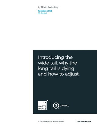 Introducing the Wide Tail - Why the Long Tail is Dying and How to Adjust