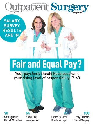 Fair and Equal Pay? - January 2016 - Subscribe to Outpatient Surgery Magazine
