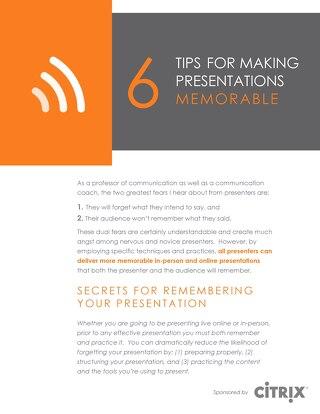 6 Tips For Making Presentations Memorable