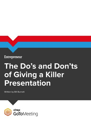 The Do's and Don'ts of Giving a Killer Presentation