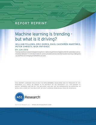 451 Research: Machine Learning is Trending - but What is it Driving?