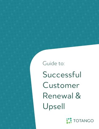 Guide to Successful Renewal and Upsell