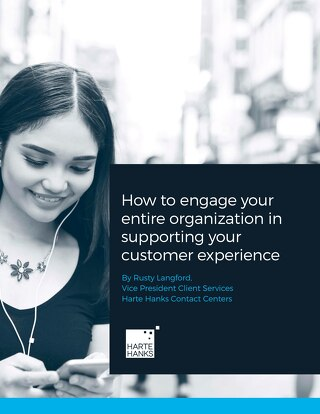 How to engage your entire organization in supporting your customer experience