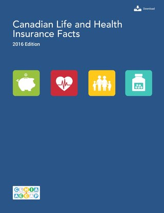 Canadian Life and Health Insurance Facts -- 2016