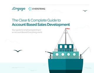 The Clear & Complete Guide to Account Based Sales Development