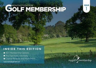 Golf Membership Digital Magazine - Issue 1