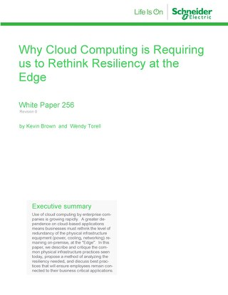 WP 256 - Why Cloud Computing is Requiring us to Rethink Resiliency at the Edge