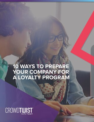 10 Ways to Prepare Your Company for a Loyalty Program