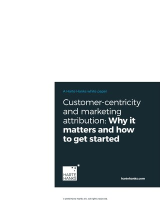 Customer-Centricity and Marketing Attribution: Why It Matters and How to Get Started