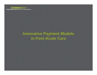 Innovative Payment Models in Post-Acute Care