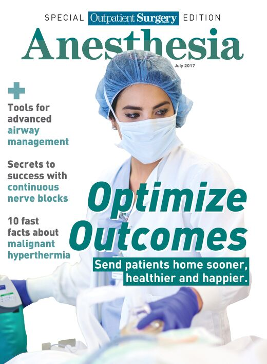 Special Outpatient Surgery Edition - Anesthesia - July 2017