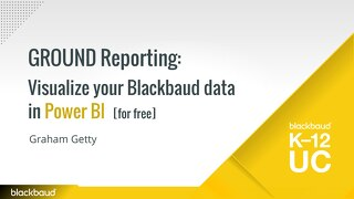 GROUND Reporting Visualize your Blackbaud data in Power BI