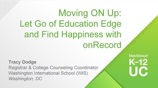 Moving ON Up: Let Go of Education Edge and Find Happiness with onRecord