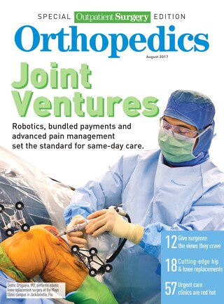 Special Outpatient Surgery Edition - Orthopedics - August 2017