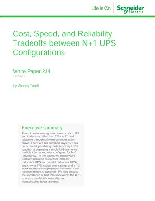 WP 234 - Cost, Speed, and Reliability Tradeoffs between N+1 UPS Configurations