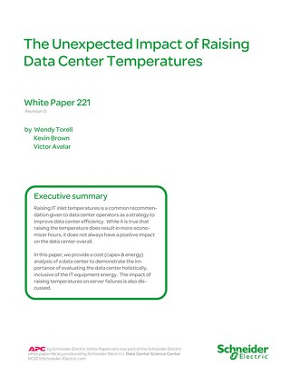 WP 221 - The Unexpected Impact of Raising Data Center Temperatures