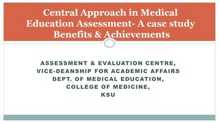 AOT Riyadh - Central Approach in Medical Education Assessment