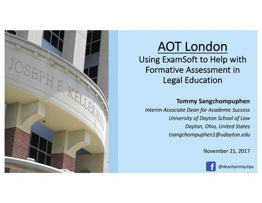 AOT London - Using ExamSoft to Help with Formative Assessment in Legal Education
