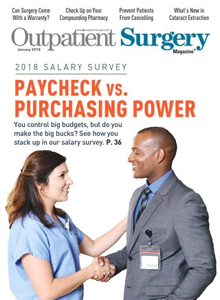 Paycheck vs Purchasing Power - Subscribe to Outpatient Surgery Magazine - January 2018