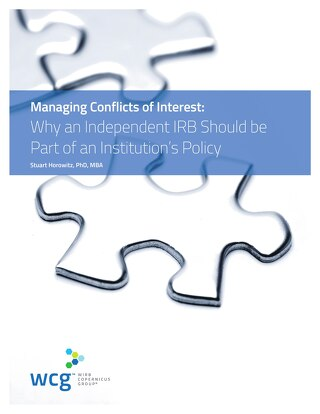 Managing Conflicts of Interest - Why an Independent IRB Should be Part of an Institution's Policy