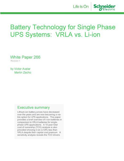 WP 266 - Battery Technology for Single Phase UPS Systems VRLA vs. Li-ion