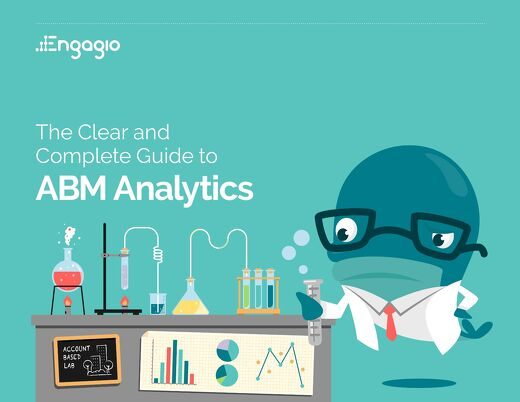 The Clear and Complete Guide to ABM Analytics  |  Engagio