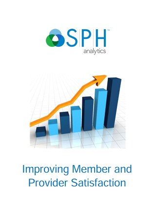 White Paper - Improving Member and Provider Satisfaction
