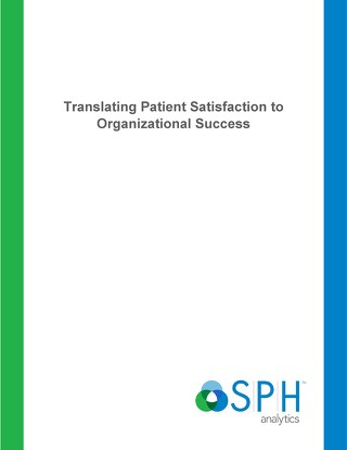 White Paper - Translating Patient Satisfaction to Organizational Success