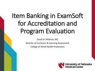 AOT Baltimore Item Banking in ExamSoft for Accreditation and Program Evaluation