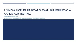 AOT Baltimore Using A Licensure Board Exam Blueprint as a Guide for Testing