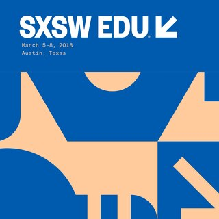 SXSW EDU 2018 Program Guide