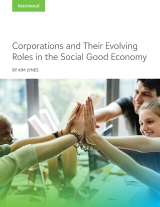 Corporations and Their Evolving Roles in the Social Good Economy