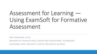 AOT DFW - Assessment for Learning — Using ExamSoft for Formative Assessment