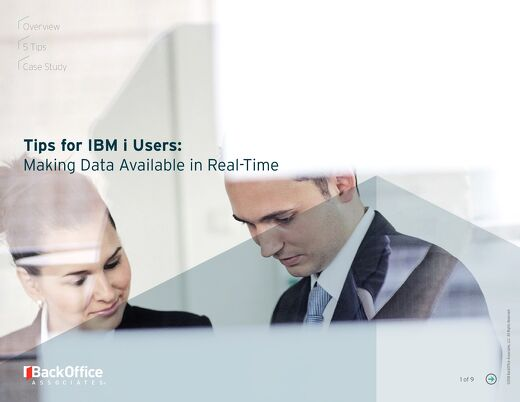 Tips for Real-Time Availability of IBM i Data through Data Replication